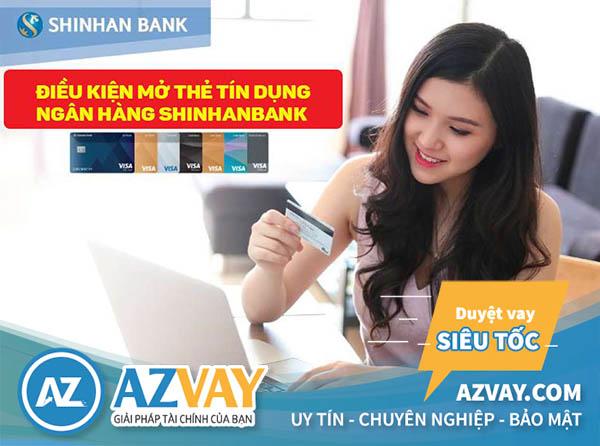 Điều kiện và thủ tục làm thẻ tín dụng Shinhan Bank đơn giản