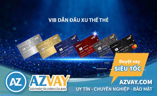 làm thẻ tín dụng vib