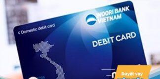 Hướng dẫn cách đăng ký mở thẻ tín dụng Woori Bank nhanh nhất