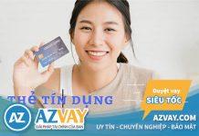 Làm thẻ tín dụng cho người trên 20 tuổi: Điều kiện, thủ tục?