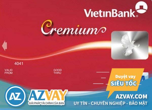 Thẻ Vietinbank Cremium Visa Chuẩn