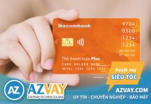Hướng dẫn cách đăng ký làm thẻ tín dụng Sacombank nhanh nhất