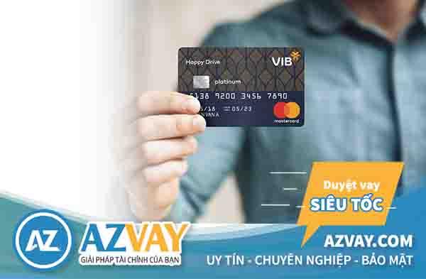 Khách hàng có thể sử dụng sổ tiết kiệm, hợp đồng bảo hiểm... để làm thẻ tín dụng VIB mà không cần sao kê bảng lương