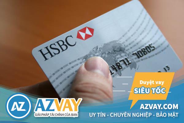Làm thẻ tín dụng HSBC tại Hà Nội