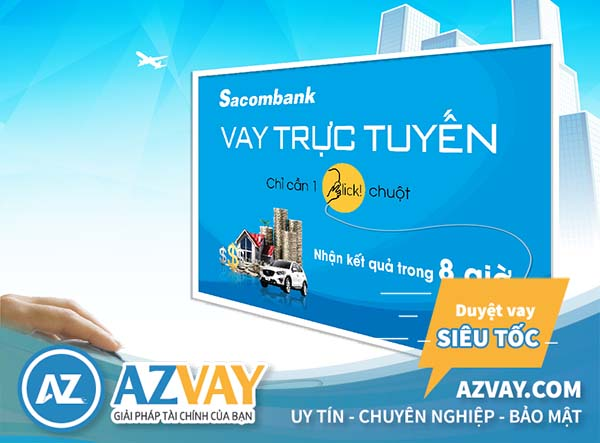 Điều kiện thủ tục vay tiền qua thẻ tín dụng Sacombank đơn giản