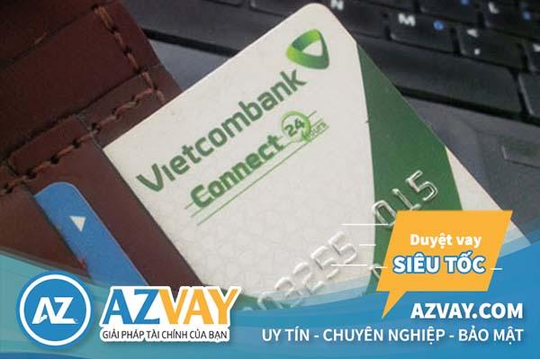 Vay tín chấp qua thẻ tín dụng Vietcombank