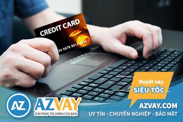 Thẻ tín dụng được sử dụng với nhiều tiện ích