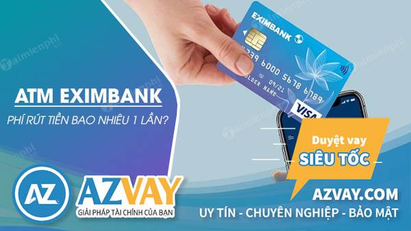 rút tiền thẻ tín dụng Eximbank với mức phí ưu đãi