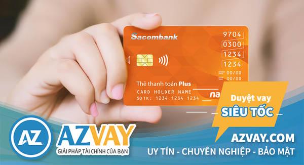 Thẻ tín dụng Sacombank hoàn toàn có thể rút được tiền mặt