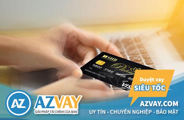 Khách hàng có thể rút tiền từ thẻ tín dụng SHB