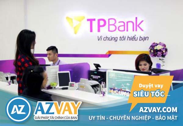 Vay tiền mưa đắt ngân hàng TPBank
