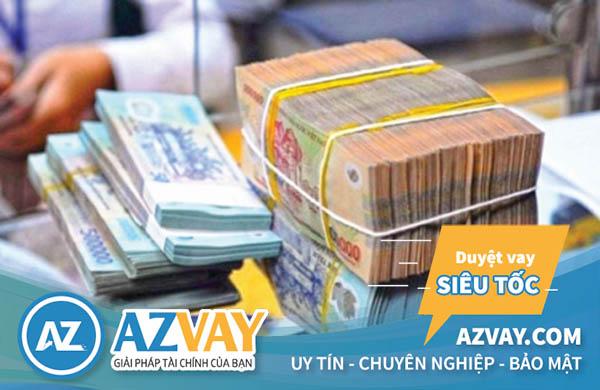 Khách hàng có thể vay tối đa lên tới 500 triệu tại Bắc Ninh