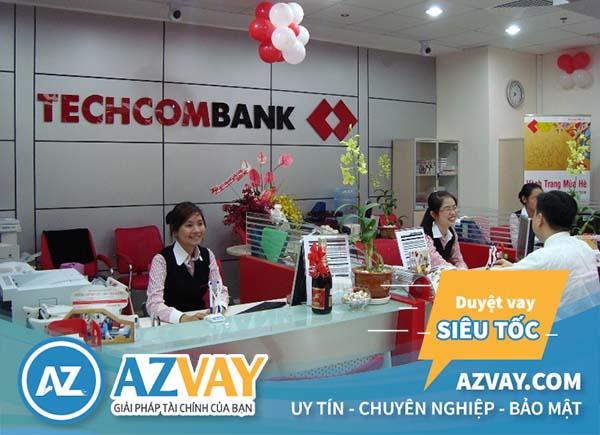 Vay tín chấp nhanh ngân hàng Techcombank tại Hà Nội