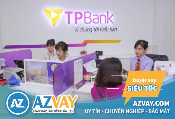 Vay tín chấp nhanh ngân hàng TPBank tại Hà Nội