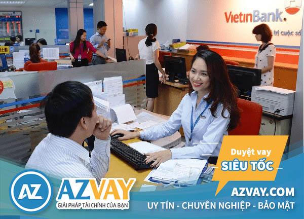 Vay tín chấp nhanh ngân hàng Vietinbank