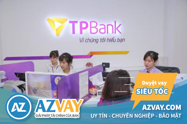 Vay tín chấp ngân hàng TPBank tại Hải Phòng